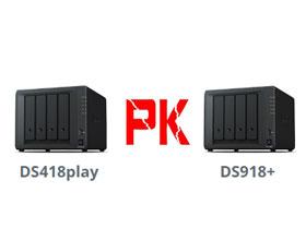 群晖DS918+和DS418Play该如何选择?